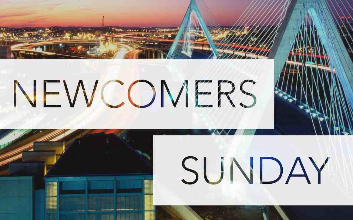 Newcomers Sunday