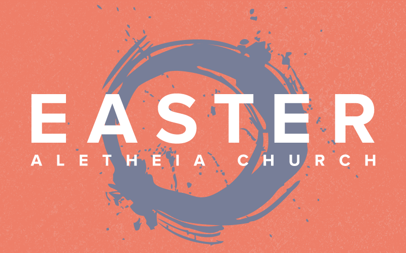 Easter Services @ 9, 10:20, 11:40, & 5:30