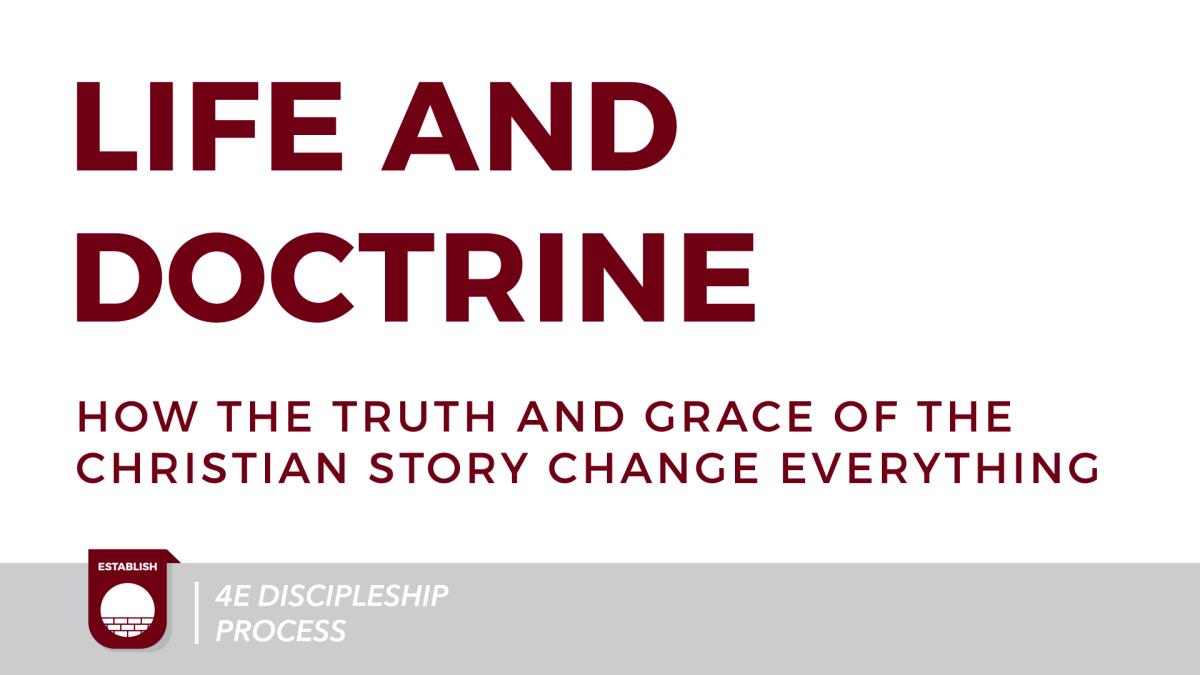 Life & Doctrine