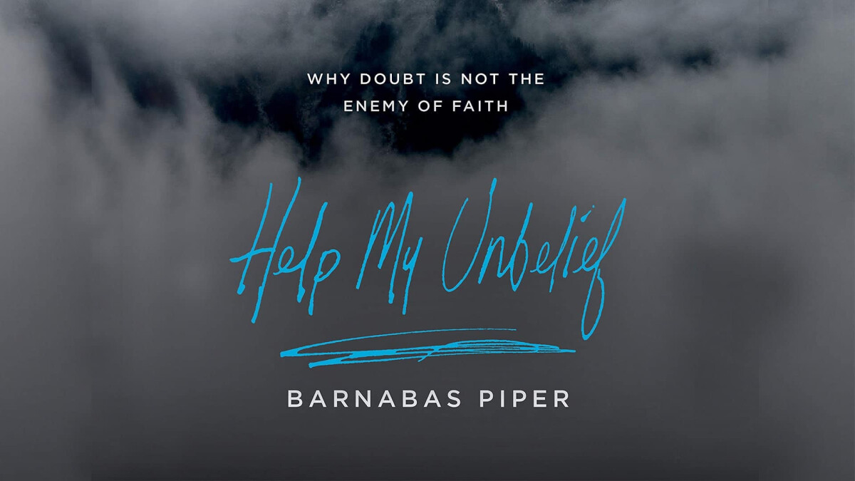 Family Conversation: I Believe; Help My Unbelief